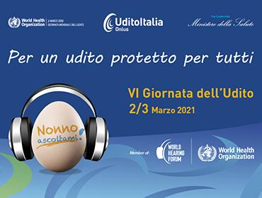 Nonno Ascoltami! - Udito Italia Onlus celebra la VI Giornata dell'Udito